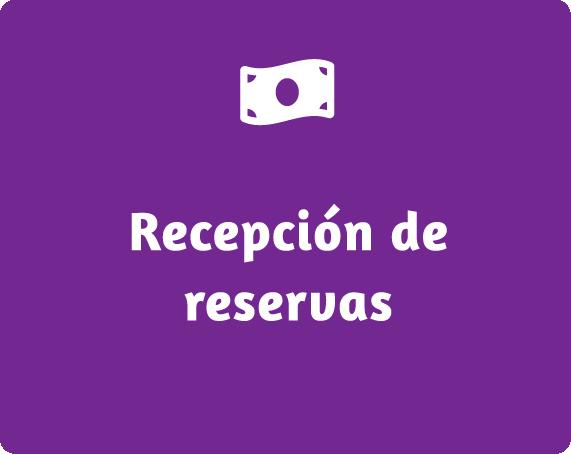Recepción de reservas